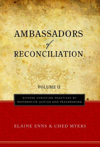 Ambassadors of Reconciliation: Diverse Christian...