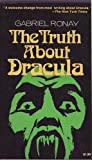 The Truth about Dracula, Ronay, Gabriel, 0812817508