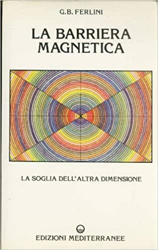 la barriera magnetica ferlini