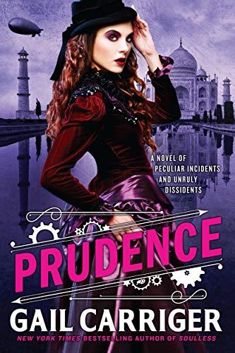 Prudence (The Custard Protocol Book 1) (Parasol Protectorate Series)