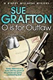 O is for Outlaw by Sue Grafton front cover