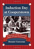 Induction Day at Cooperstown, Dennis Corcoran, 0786444169