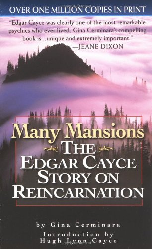 Many Mansions: The Edgar Cayce Story on Reincarnation (Signet)