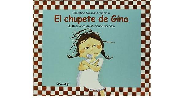 El Chupete de Gina (English and Spanish Edition): Villemin ...