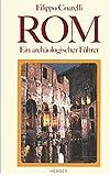 Rom Ein archäologischer Führer