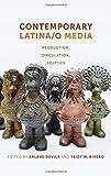 Contemporary Latina/o Media, , 1479860581