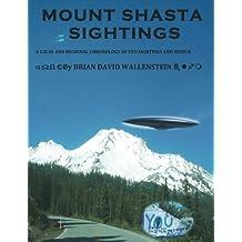 MOUNT SHASTA SIGHTINGS