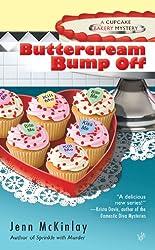Buttercream Bump Off (Cupcake Bakery Mystery Book 2)