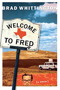 Welcome to Fred (The Fred Books Book 1) by [Whittington, Brad]