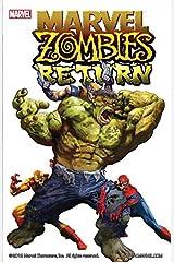 Marvel Zombies Return (Marvel Zombies Return Vol. 1) Kindle Edition