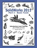 SolidWorks 2011 Part I - Basic Tools, Tran, Paul, 1585036242