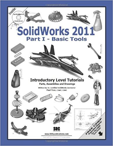 Kostenlose Epub-Ebook-Downloads SolidWorks 2011 Part I - Basic Tools PDF DJVU FB2 by Paul Tran