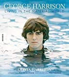 George Harrison: Living in the Material World - Die illustrierte Biografie