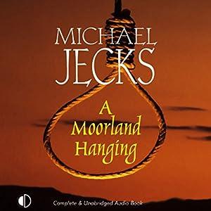 A Moorland Hanging Audiobook