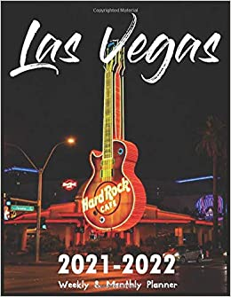 Las Vegas Calendar 2022.Las Vegas 2021 2022 Weekly Monthly Planner 2 Year Monthly Planner Calendar Schedule Organizer And Appointment Notebook 24 Months With Holidays Monthly Planner 2021 2022 9798652067694 Amazon Com Books