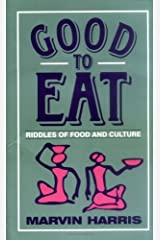 Good to Eat: Riddles of Food and Culture Paperback
