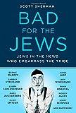 Bad for the Jews, Scott Sherman, 0312668457