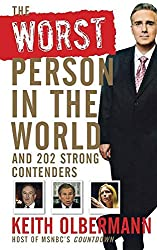 The Worst Person In the World: And 202 Strong Contenders