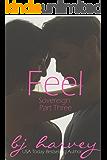 Feel (Sovereign Book 3)