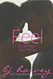 Feel (Sovereign Book 3)