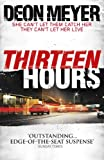 Thirteen Hours by Deon Meyer front cover