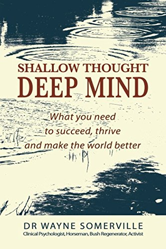 For sale Shallow Thought, Deep Mind: What you need succeed, thrive and make the world better
