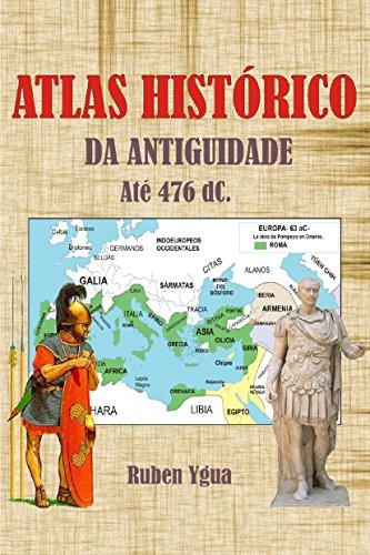 eBook ATLAS HISTÓRICO DA ANTIGUIDADE: ATÉ 476 dC.