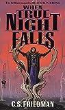 When True Night Falls (Coldfire Trilogy, Book 2)