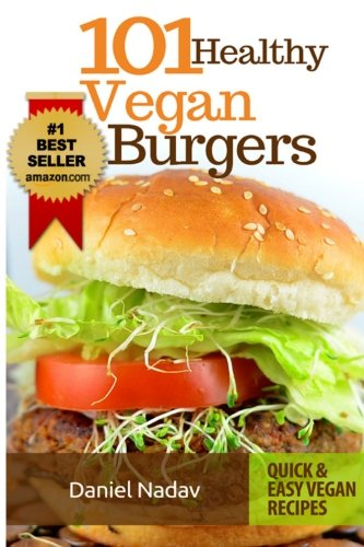 Download 101 healthy vegan burgers recipes book pdf audio idihaxqou forumfinder Image collections
