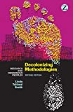 Decolonizing Methodologies : Research and Indigenous Peoples, Smith, Linda Tuhiwai, 1848139519
