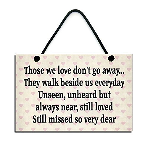 Those We Love Don't Go Away They Walk Beside Us Everyday Heaven Quote Rustic Wood Sign Plaque Home Sign Decor Wall Plaque Home Gift