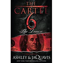 Amazon ashley jaquavis books the cartel 6 the demise fandeluxe