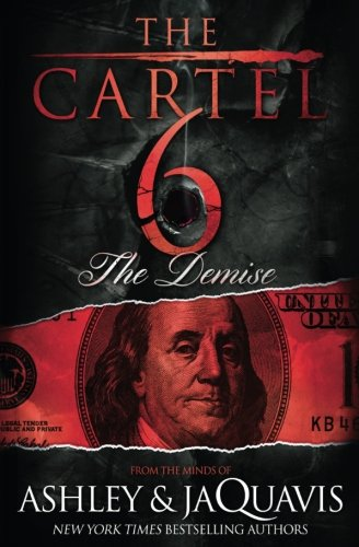 Search : The Cartel 6: The Demise