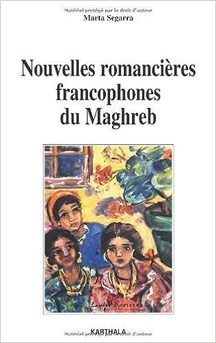 Livres gratuits Nouvelles romancières francophones du Maghreb epub, pdf