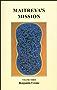 Maitreya's Mission - Volume Three (English Edition)