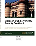 Microsoft SQL Server 2012 Security Cookbook, Rudi Bruchez, 1849685886