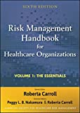Risk Management Handbook for Health Care Organizations, 6th Edition, Volume 1(Only sold in Set - ISB