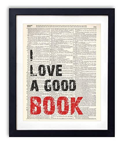 I Love A Good Book Typography Vintage Dictionary Art Print 8x10