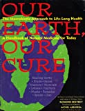 Our Earth, Our Cure, Raymond Dextreit, 0806510137