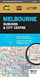 Melbourne Suburbs & City Centre Map 318 9th ed