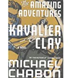 [ THE AMAZING ADVENTURES OF KAVALIER & CLAY ] By Chabon, Michael ( Author) 2000 [ Hardcover ]