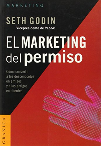 Descargar Libro Marketing Del Permiso, El Seth Godin