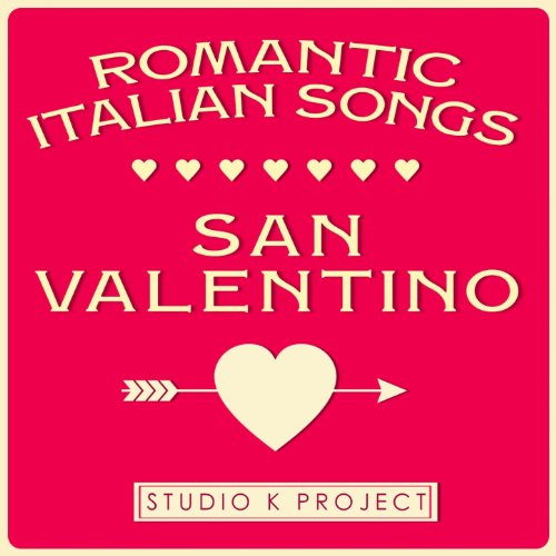 San Valentino (Romantic Italian Songs)
