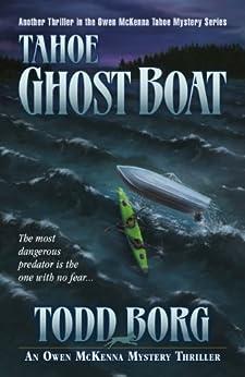 Tahoe Ghost Boat (An Owen McKenna Mystery Thriller Book 12) by [Borg, Todd]