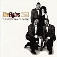 The Motown Anthology -  The Elgins