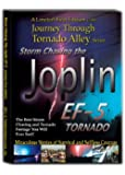 Storm Chasing the Joplin EF-5 Tornado A Journey Through Tornado Alley Limited Edition DVD