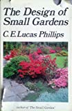 Design of Small Gardens, C. E. Phillips, 0434436542