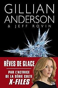 Earthend, tome 2 : Rêves de glace par Gillian Anderson