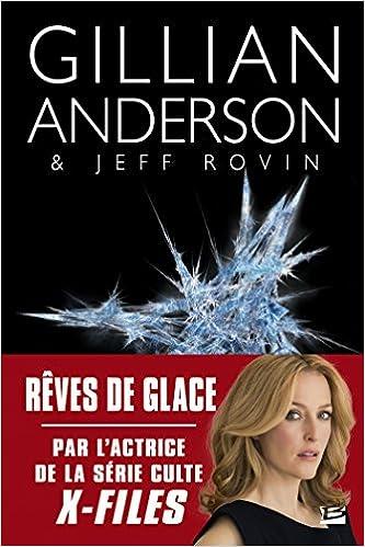 Rêves de glace de Gillian Anderson 2016