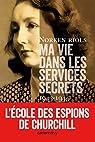 Ma vie dans les services secrets 1943-1945 : L'Ecole des espions de Churchill par Riols